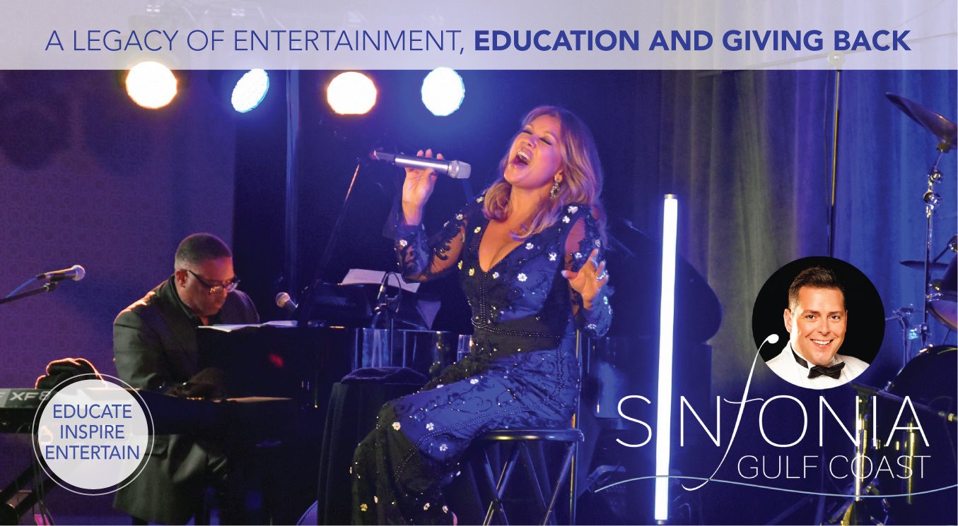 Sinfonia Gulf Coast-a legacy of entertainment, celebration and giving back
